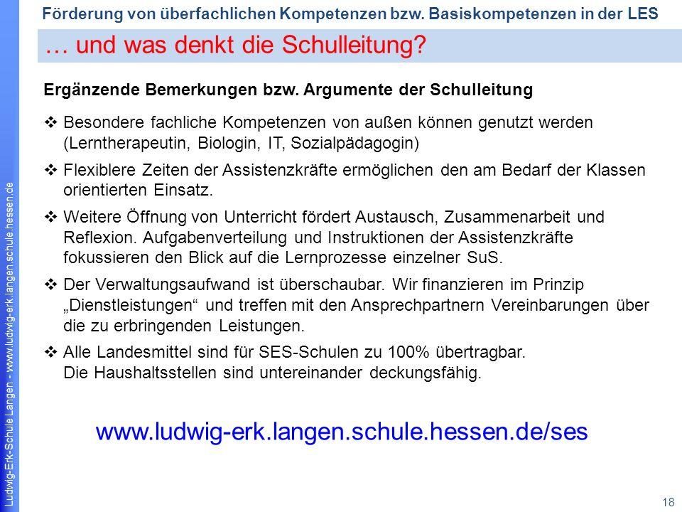 Ludwig-Erk-Schule Langen - www.ludwig-erk.langen.schule.hessen.de 18 Förderung von überfachlichen Kompetenzen bzw.