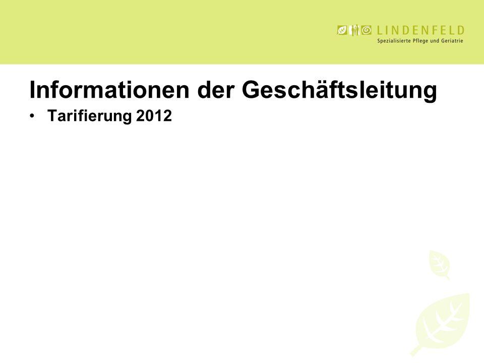 Informationen der Geschäftsleitung Tarifierung 2012