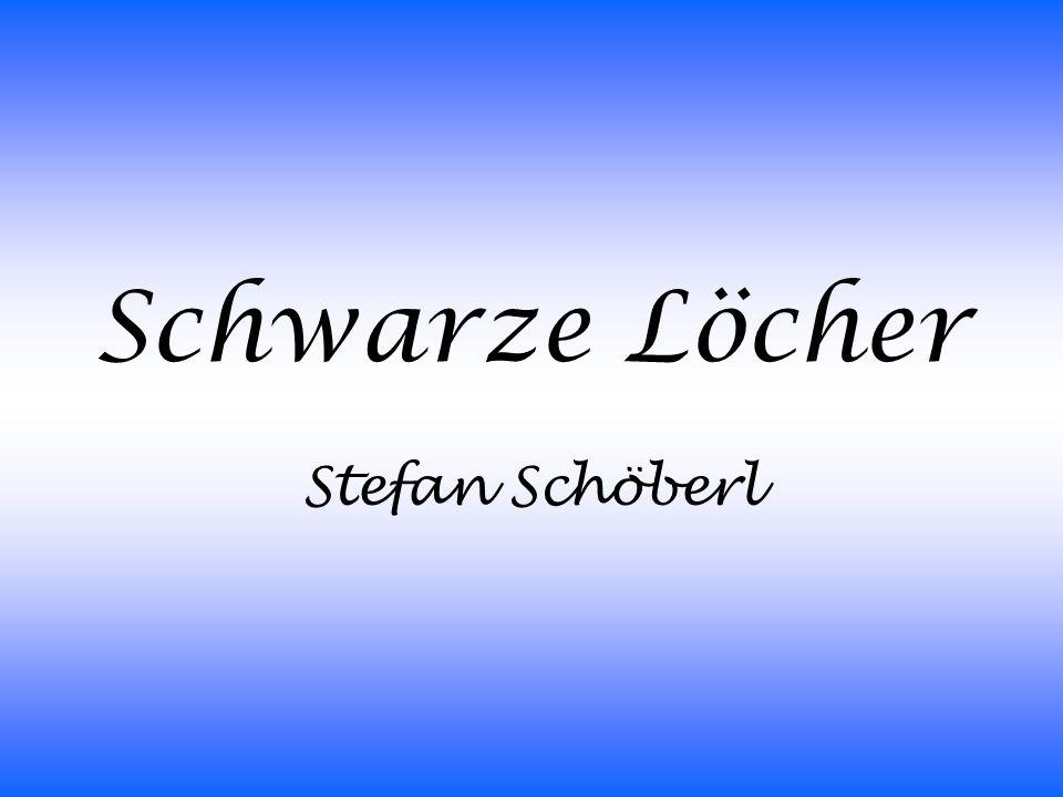 Schwarze Löcher Stefan Schöberl