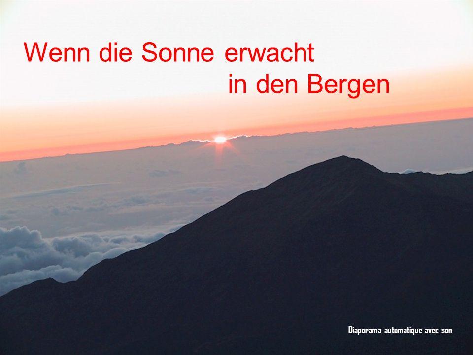 Diaporama automatique avec son Wenn die Sonne erwacht in den Bergen