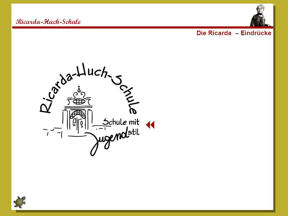 Ricarda-Huch-Schule Die Ricarda – Eindrücke