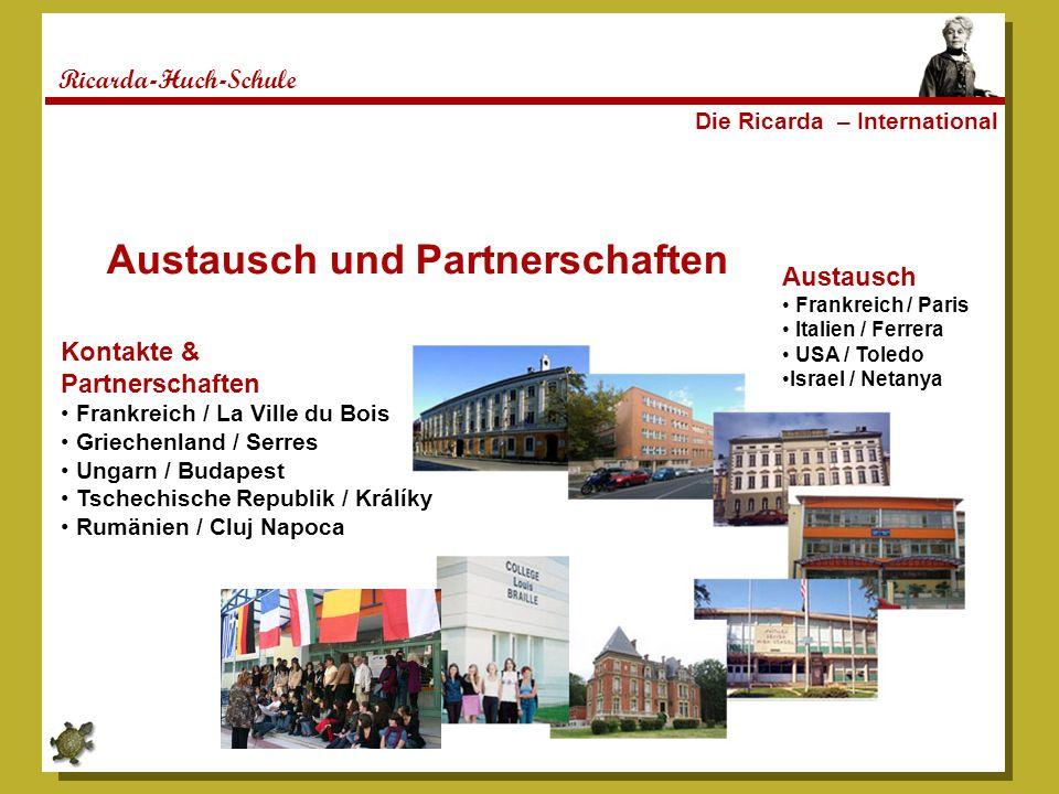 Ricarda-Huch-Schule Austausch und Partnerschaften Austausch Frankreich / Paris Italien / Ferrera USA / Toledo Israel / Netanya Kontakte & Partnerschaf