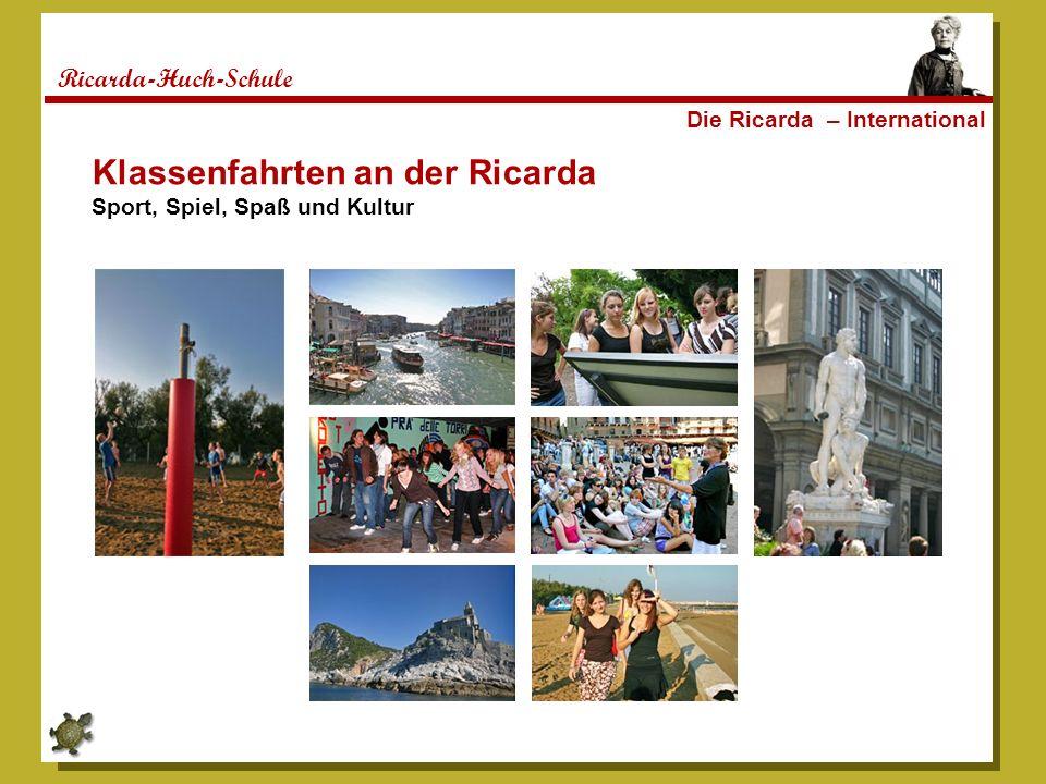 Ricarda-Huch-Schule Die Ricarda – International Klassenfahrten an der Ricarda Sport, Spiel, Spaß und Kultur