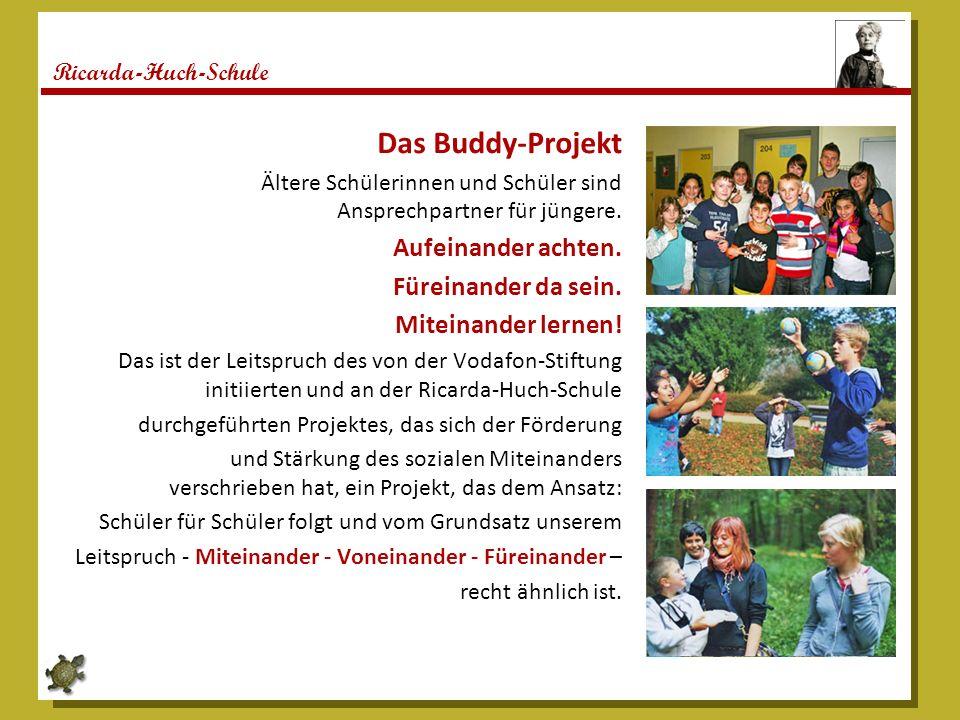 Ricarda-Huch-Schule Schulsanitätsdienst Der Schulsanitätsdienst ist 2007 auf Initiative der Schülerschaft ins Leben gerufen worden und in das sich sukzessive aufbauende Buddy-Konzept der Ricarda-Huch Schule integriert worden.