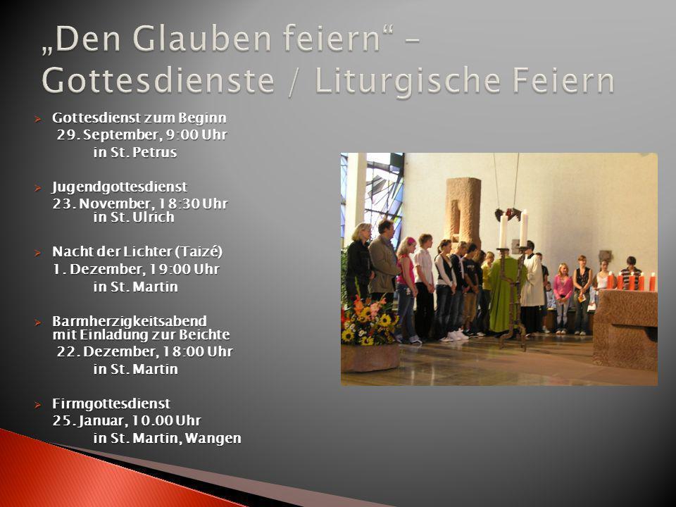 Gottesdienst zum Beginn Gottesdienst zum Beginn 29. September, 9:00 Uhr 29. September, 9:00 Uhr in St. Petrus in St. Petrus Jugendgottesdienst Jugendg