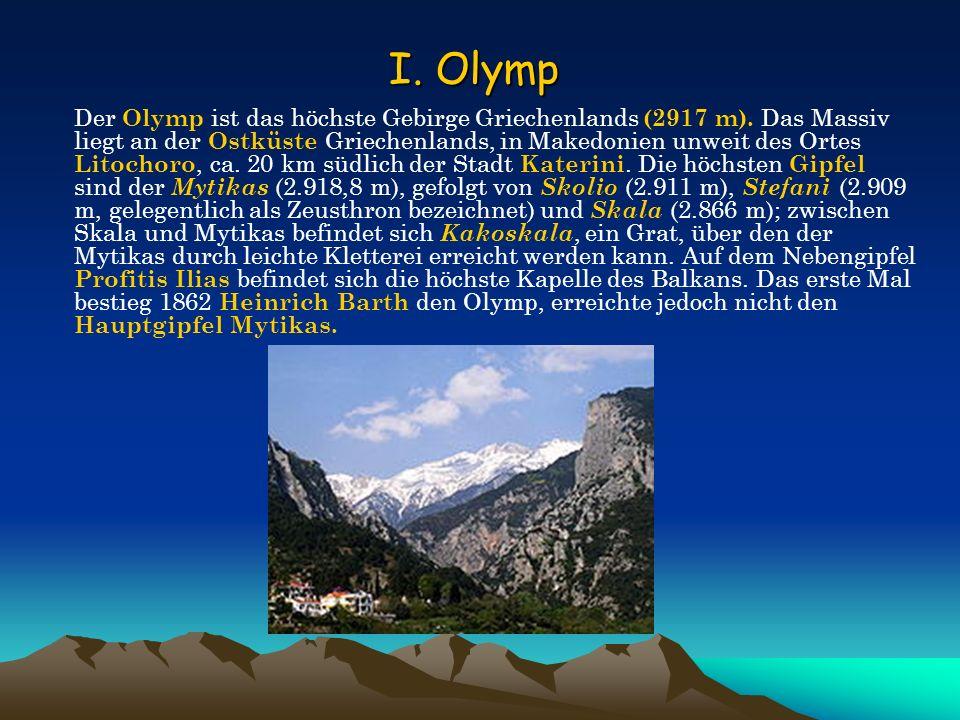 Der Olymp ist das höchste Gebirge Griechenlands (2917 m). Das Massiv liegt an der Ostküste Griechenlands, in Makedonien unweit des Ortes Litochoro, ca