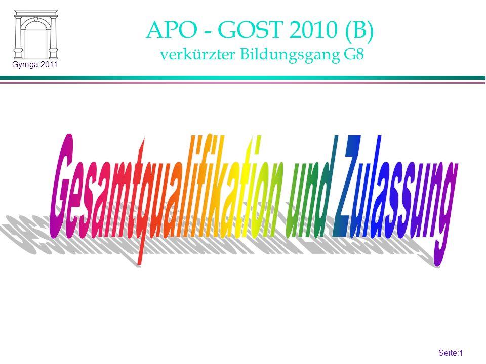 Seite:1 1 Gymga 2011 APO - GOST 2010 (B) verkürzter Bildungsgang G8