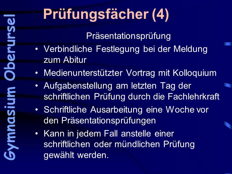 Prüfungsfächer (4) Präsentationsprüfung Verbindliche Festlegung bei der Meldung zum Abitur Medienunterstützter Vortrag mit Kolloquium Aufgabenstellung