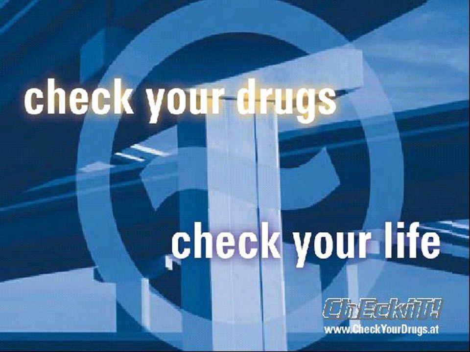 www.CheckYourDrugs.at Vielen Dank für die Aufmerksamkeit!