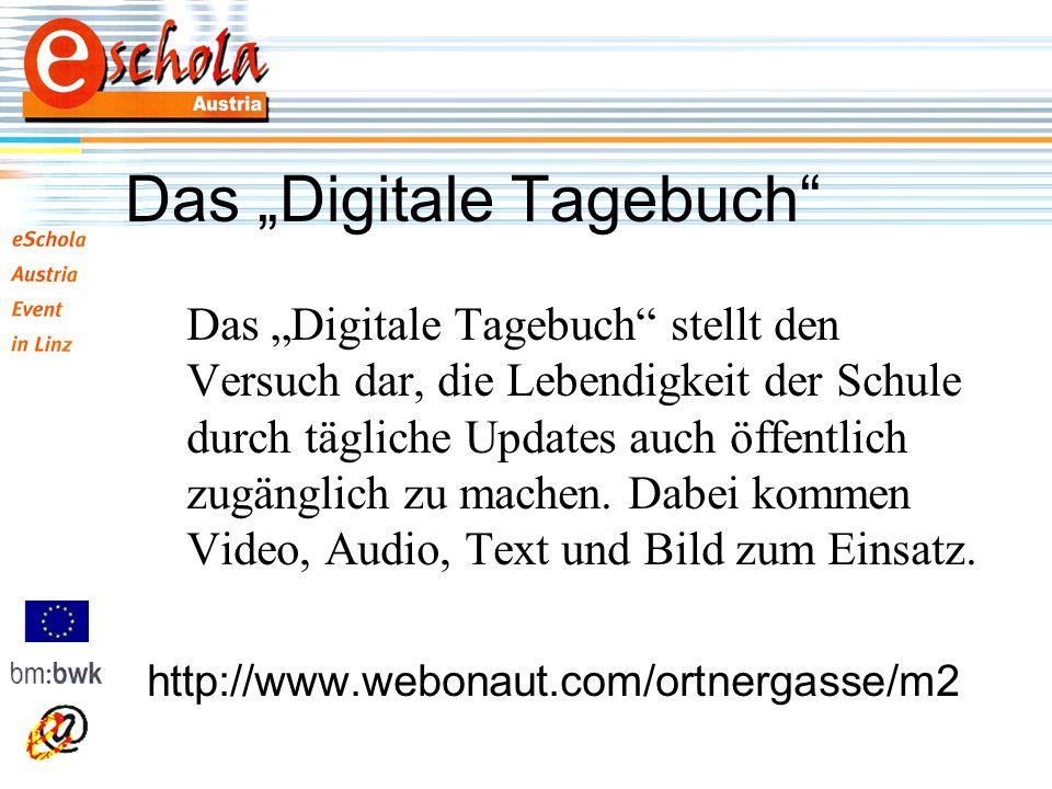 Das Digitale Tagebuch Das Digitale Tagebuch stellt den Versuch dar, die Lebendigkeit der Schule durch tägliche Updates auch öffentlich zugänglich zu machen.