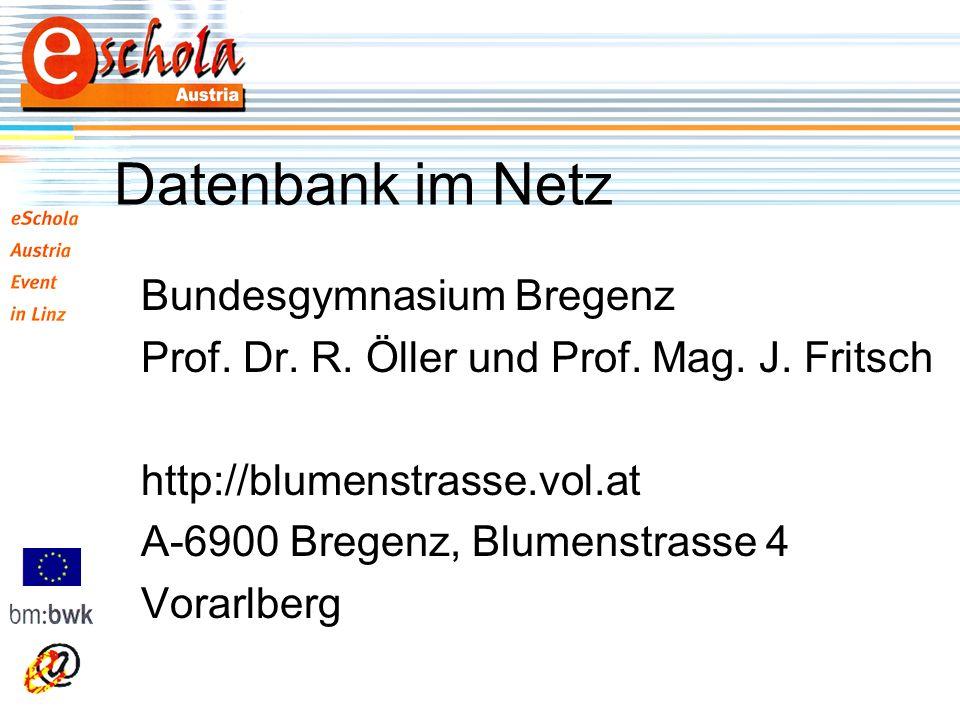 Datenbank im Netz Bundesgymnasium Bregenz Prof. Dr.