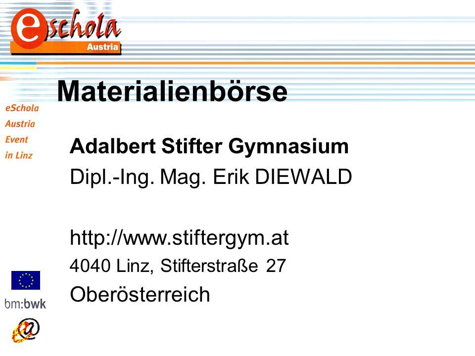 Materialienbörse Adalbert Stifter Gymnasium Dipl.-Ing.