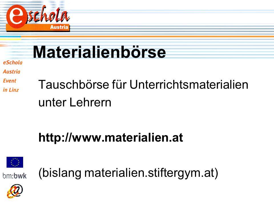 Materialienbörse Tauschbörse für Unterrichtsmaterialien unter Lehrern http://www.materialien.at (bislang materialien.stiftergym.at)