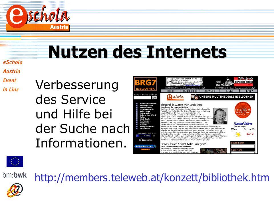 Nutzen des Internets Verbesserung des Service und Hilfe bei der Suche nach Informationen.