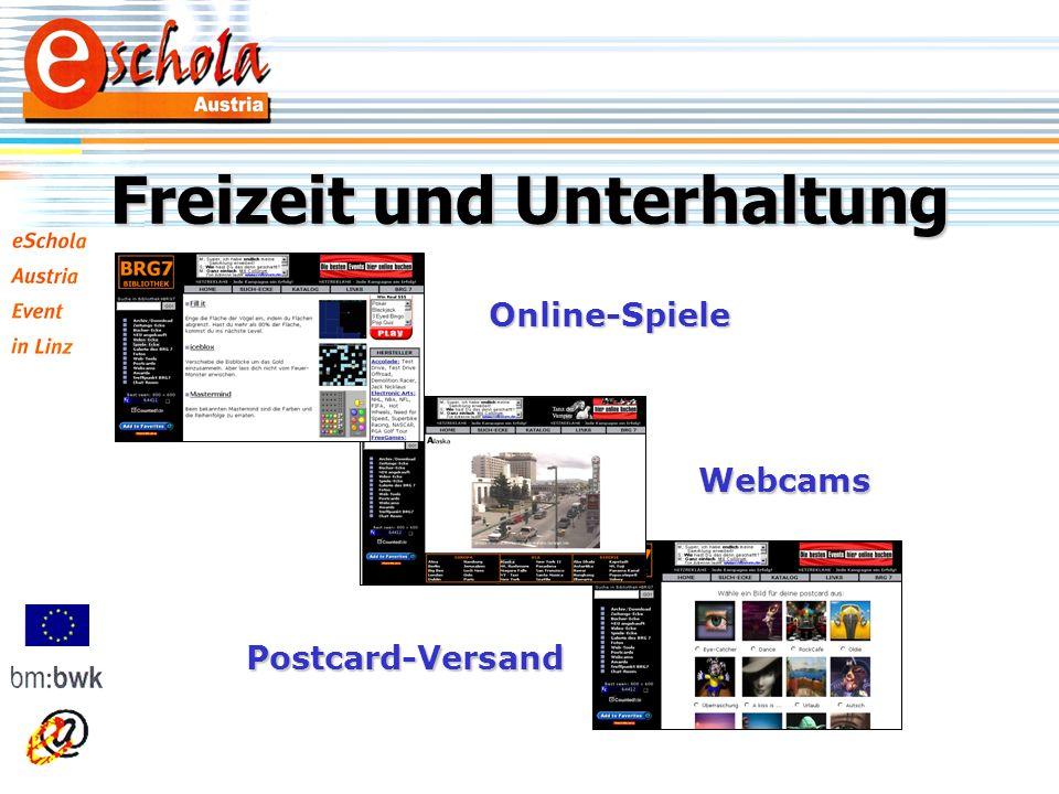 Freizeit und Unterhaltung Online-Spiele Postcard-Versand Webcams