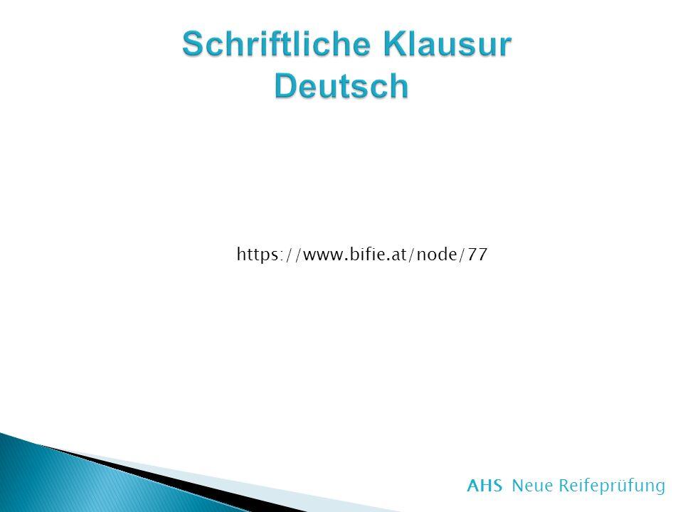 AHS Neue Reifeprüfung https://www.bifie.at/node/77
