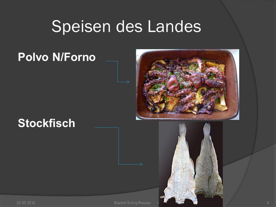 Speisen des Landes Polvo N/Forno Stockfisch 20.05.2014Baptist Schopfhauser 4b6