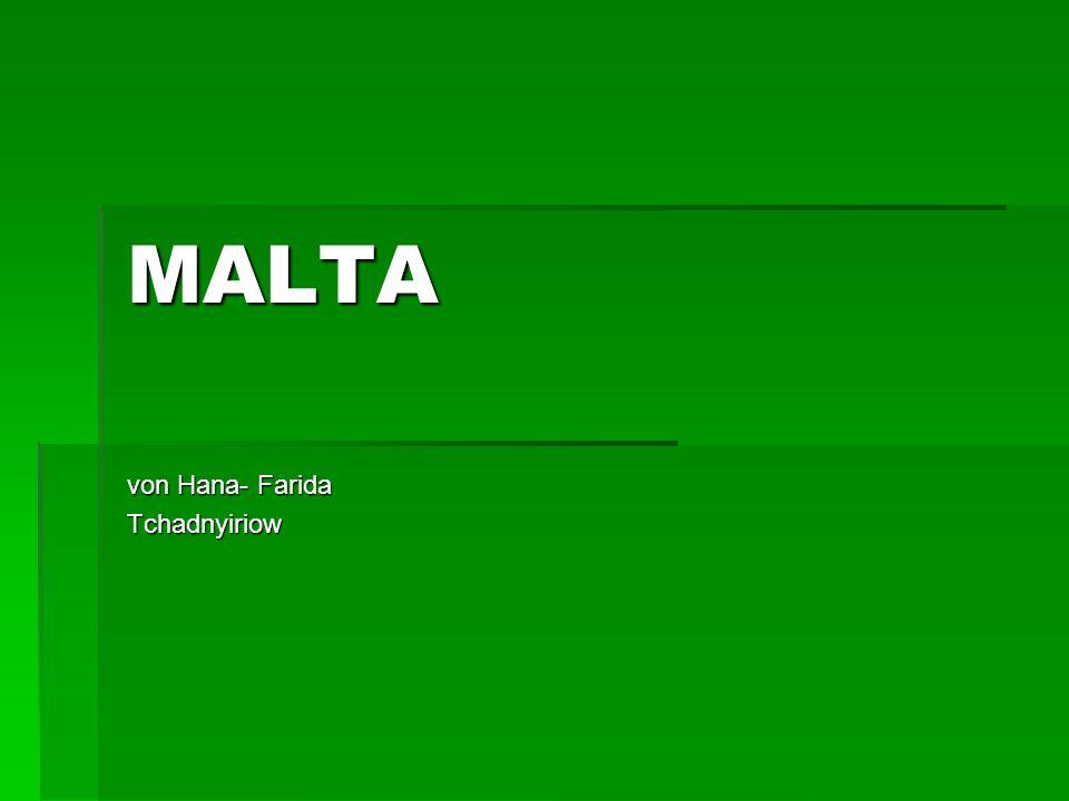 Ländersteckbrief Größe: 316 km² Größe: 316 km² Einwohnerzahl: 417.608 Einwohnerzahl: 417.608 Hauptstadt : Valletta Hauptstadt : Valletta Landessprache: maltesisch, englisch Landessprache: maltesisch, englisch Währung: Euro Währung: Euro Nachbarländer : Italien Nachbarländer : Italien