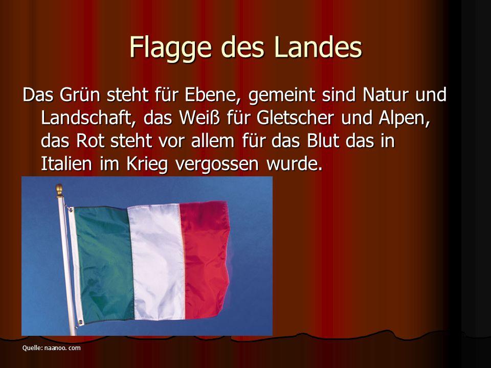 Flagge des Landes Das Grün steht für Ebene, gemeint sind Natur und Landschaft, das Weiß für Gletscher und Alpen, das Rot steht vor allem für das Blut
