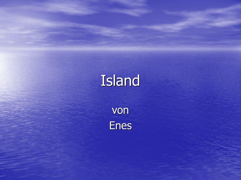 Island Steckbrief Größe: 103.000 qkm Größe: 103.000 qkm Einwohner: 310.000 Einwohner: 310.000 Hauptstadt: Reykjavik Hauptstadt: Reykjavik Landessprache: Isländisch, Englisch teilweise deutsch Landessprache: Isländisch, Englisch teilweise deutsch Währung: Isländisch Krone=ISK Währung: Isländisch Krone=ISK Nachbarländer: Island hat keine, weil es im Meer ist.
