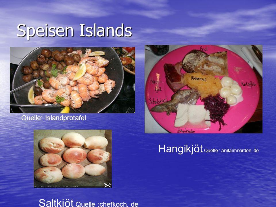 Speisen Islands Quelle: Islandprotafel Hangikjöt Quelle : anitaimnorden. de Saltkjöt Quelle :chefkoch. de