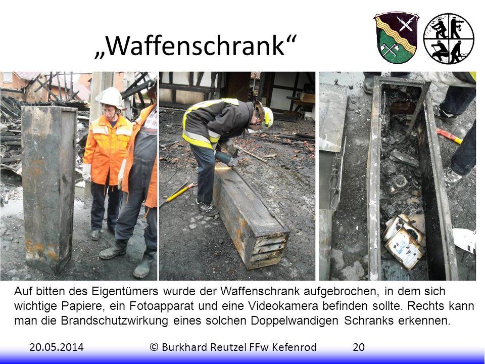 20.05.2014© Burkhard Reutzel FFw Kefenrod20 Waffenschrank Auf bitten des Eigentümers wurde der Waffenschrank aufgebrochen, in dem sich wichtige Papier