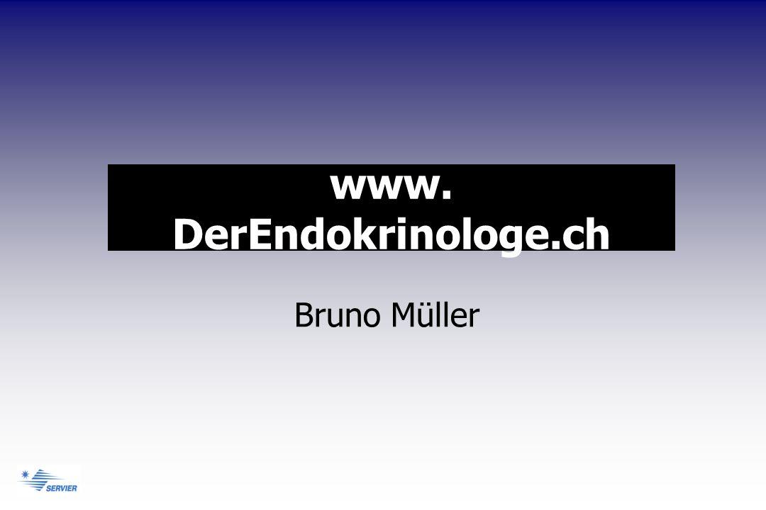 www. DerEndokrinologe.ch Bruno Müller