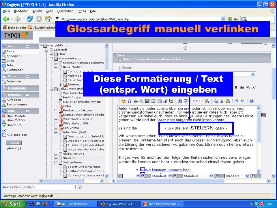 Glossarbegriff manuell verlinken Diese Formatierung / Text (entspr. Wort) eingeben