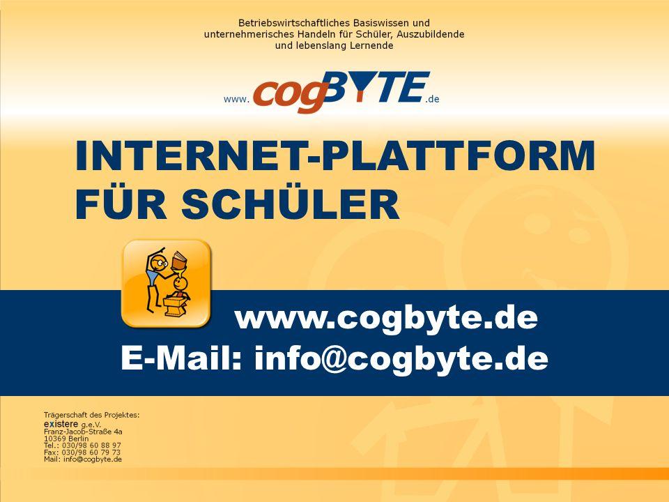 INTERNET-PLATTFORM FÜR SCHÜLER www.cogbyte.de E-Mail: info@cogbyte.de