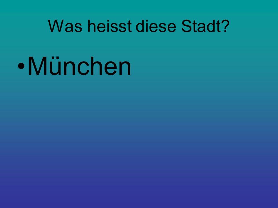 Was heisst diese Stadt München