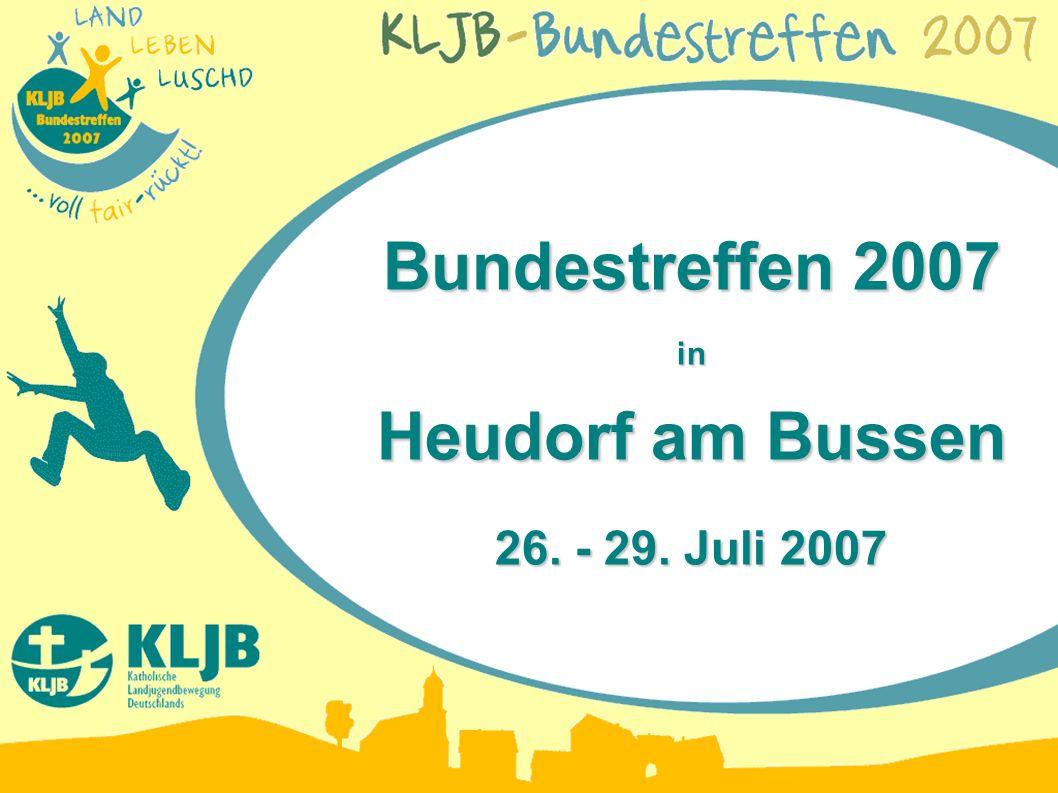 Bundestreffen 2007 in Heudorf am Bussen 26. - 29. Juli 2007