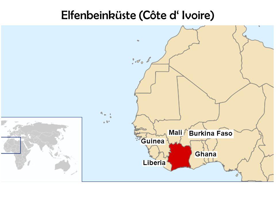 Elfenbeinküste (Côte d Ivoire) Burkina Faso Liberia Guinea Mali Ghana
