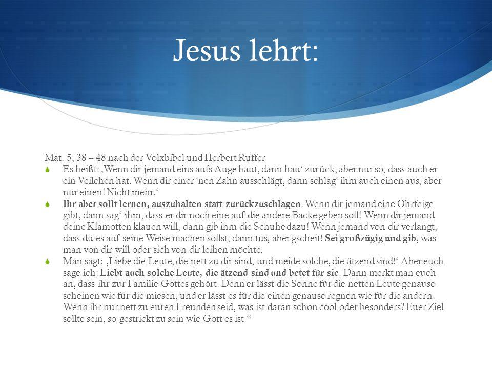 Jesus lehrt: Mat.