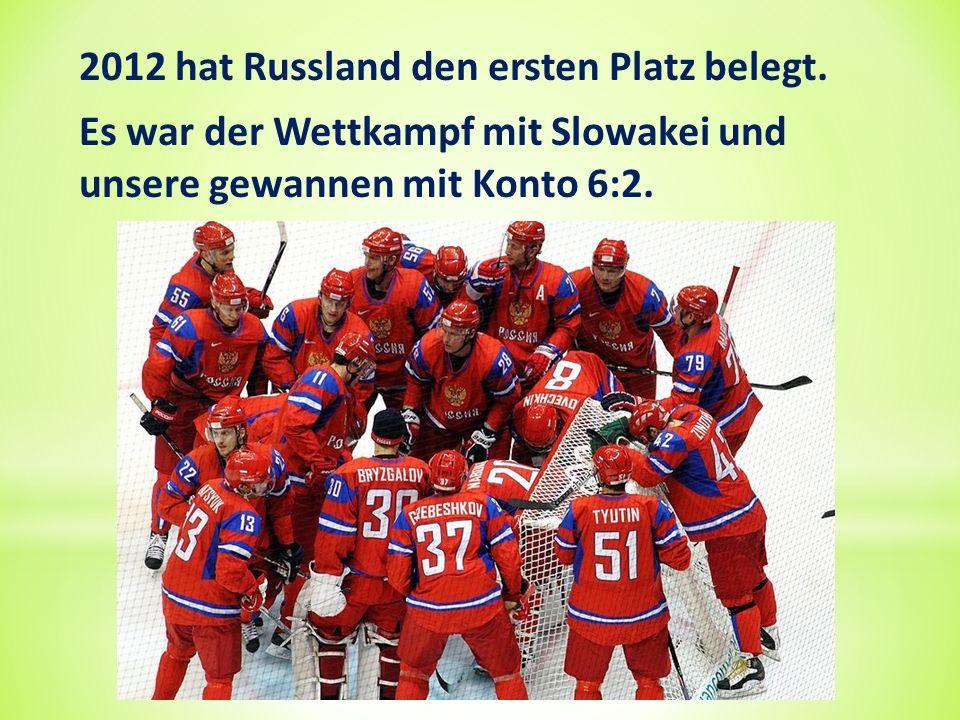 2012 hat Russland den ersten Platz belegt.