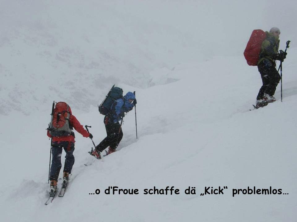 …o dFroue schaffe dä Kick problemlos…