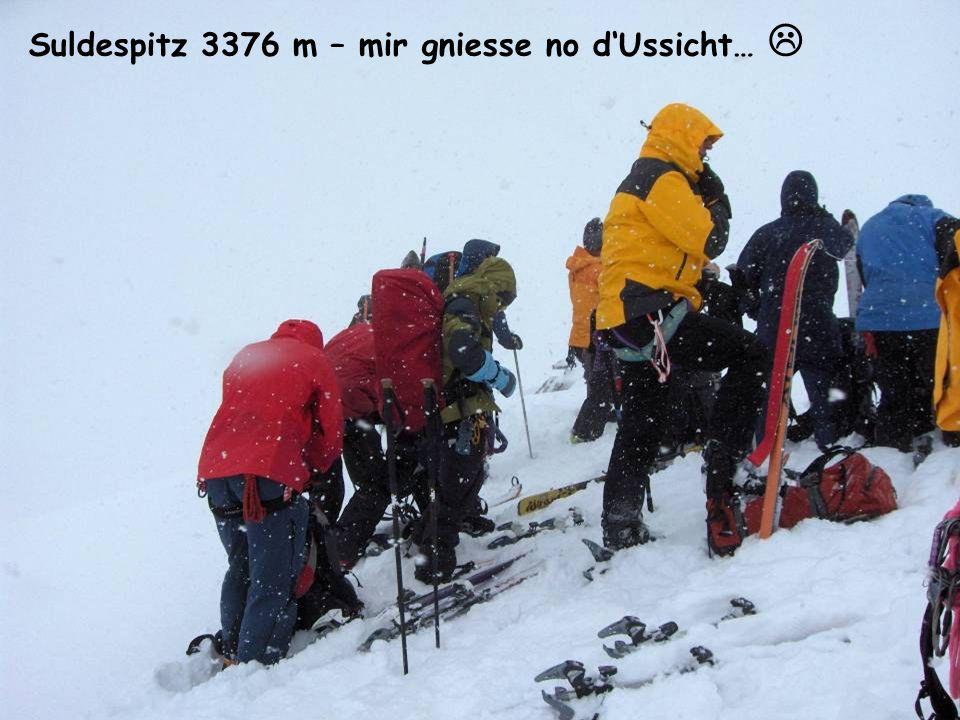 Suldespitz 3376 m – mir gniesse no dUssicht…