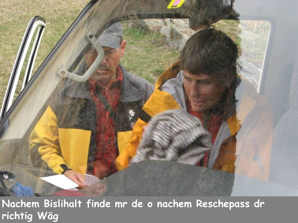 m Nachem Bislihalt finde mr de o nachem Reschepass dr richtig Wäg