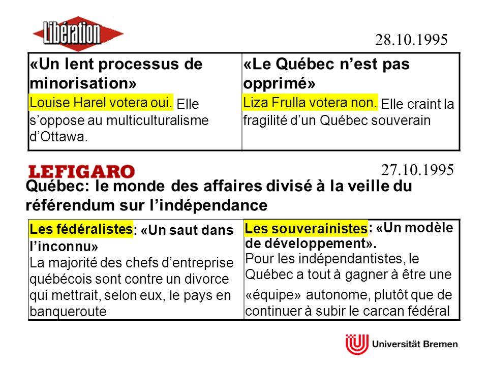 «Un lent processus de minorisation» Louise Harel votera oui. Elle soppose au multiculturalisme dOttawa. «Le Québec nest pas opprimé» Liza Frulla voter