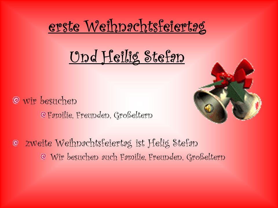 wir besuchen Familie, Freunden, Großeltern zweite Weihnachtsfeiertag ist Helig Stefan Wir besuchen auch Familie, Freunden, Großeltern erste Weihnachtsfeiertag Und Heilig Stefan