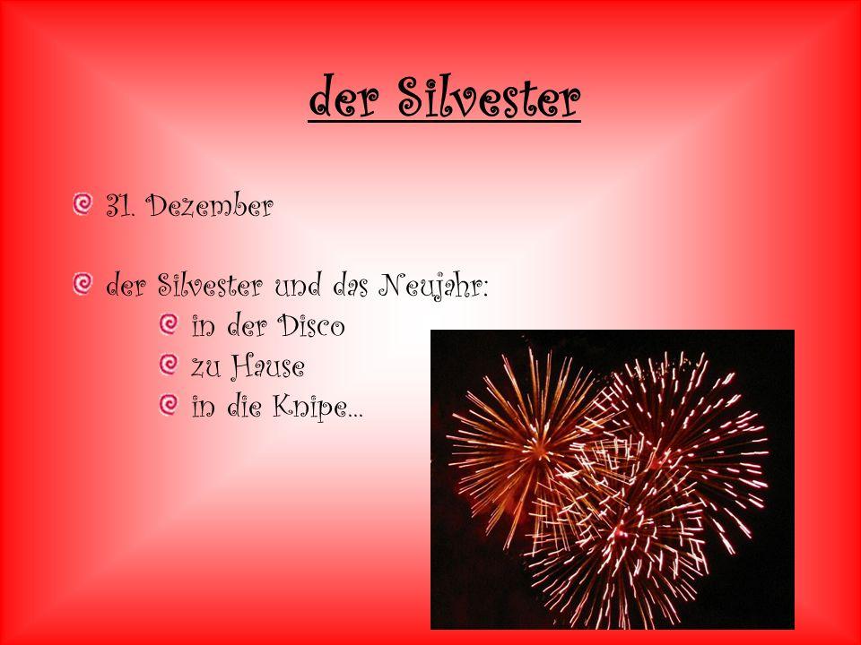 31. Dezember der Silvester und das Neujahr: in der Disco zu Hause in die Knipe... der Silvester