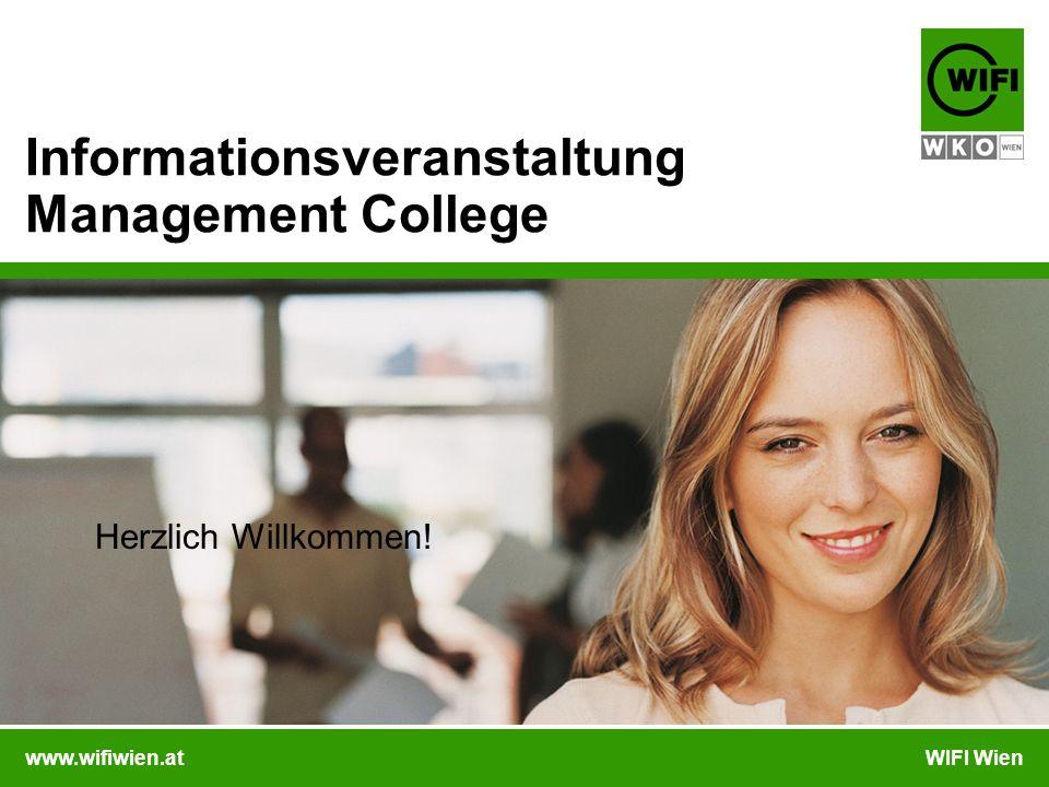 www.wifiwien.atWIFI Wien Informationsveranstaltung Management College Herzlich Willkommen!