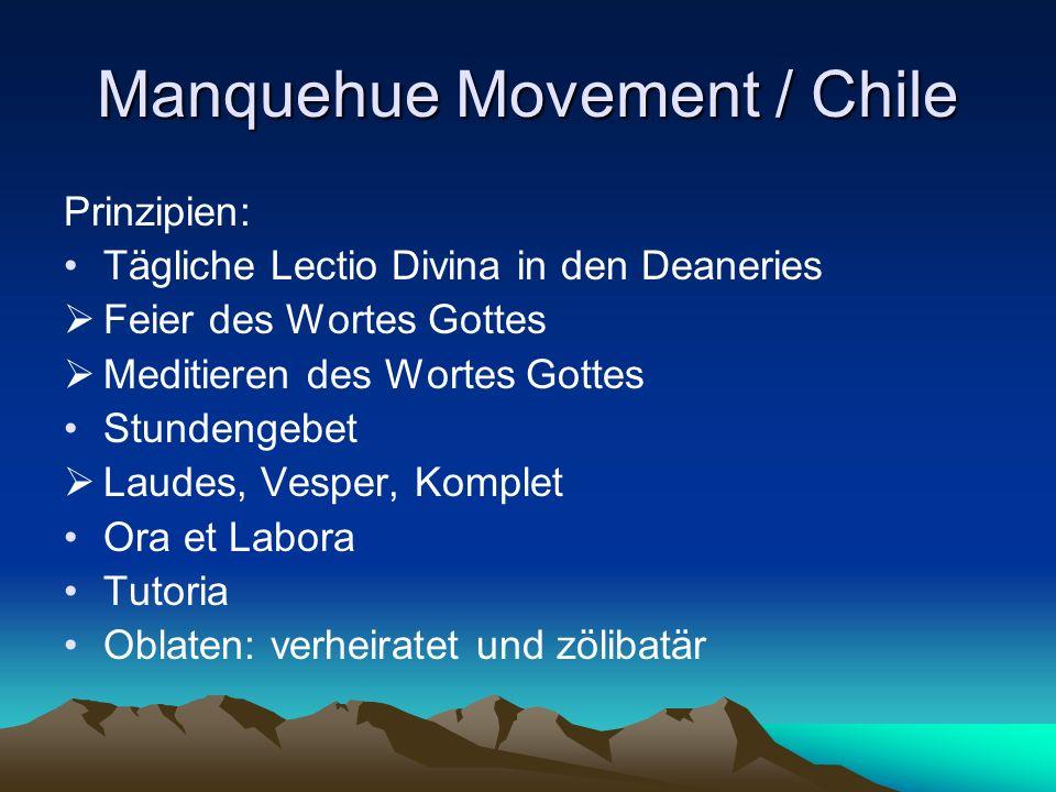 Manquehue Movement / Chile Prinzipien: Tägliche Lectio Divina in den Deaneries Feier des Wortes Gottes Meditieren des Wortes Gottes Stundengebet Laude