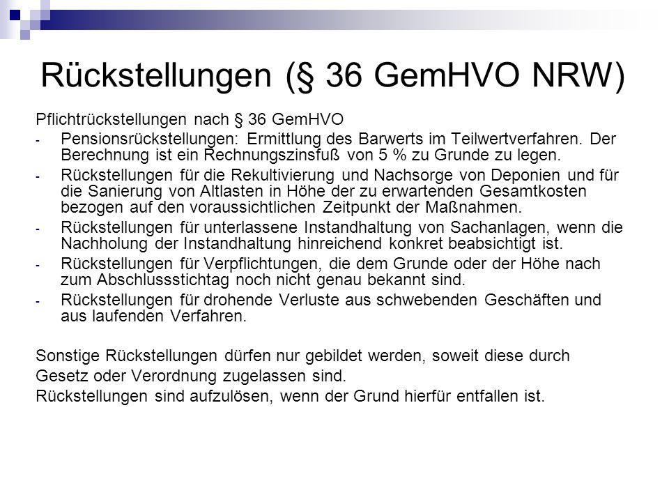 Rückstellungen (§ 36 GemHVO NRW) Pflichtrückstellungen nach § 36 GemHVO - Pensionsrückstellungen: Ermittlung des Barwerts im Teilwertverfahren. Der Be