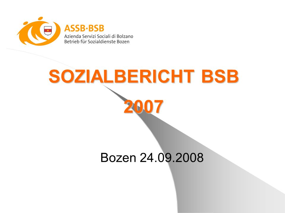 SOZIALBERICHT BSB 2007 Bozen 24.09.2008