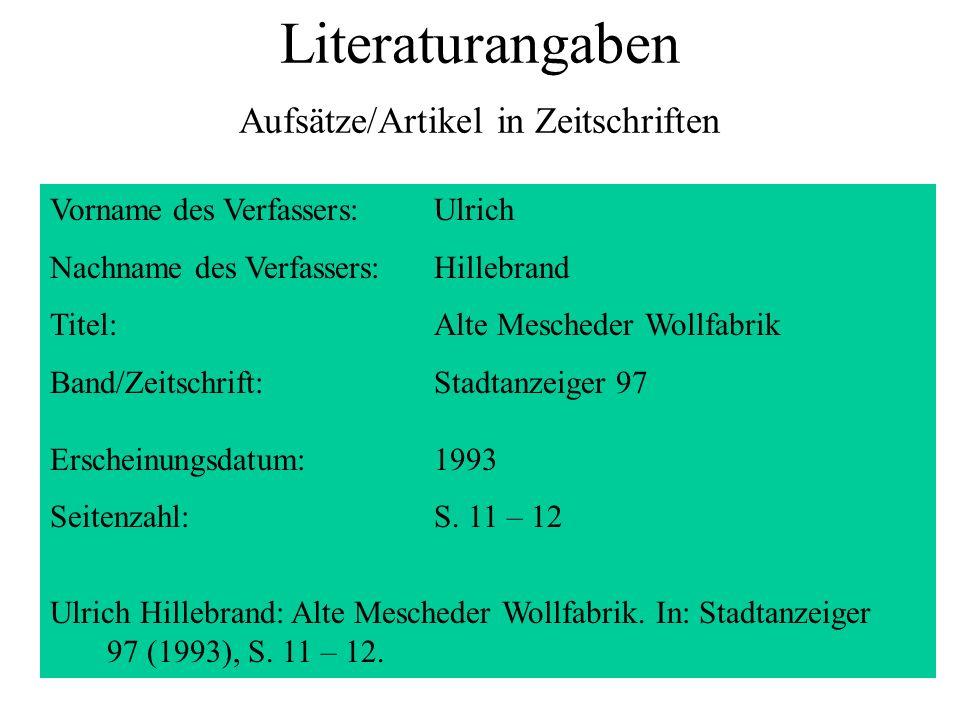 Literaturangaben Aufsätze/Artikel in Zeitschriften Vorname des Verfassers:Ulrich Nachname des Verfassers:Hillebrand Titel:Alte Mescheder Wollfabrik Ba