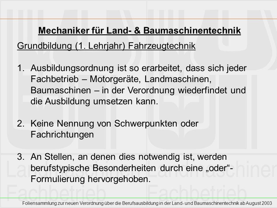 Foliensammlung zur neuen Verordnung über die Berufsausbildung in der Land- und Baumaschinentechnik ab August 2003 Mechaniker für Land- & Baumaschinent