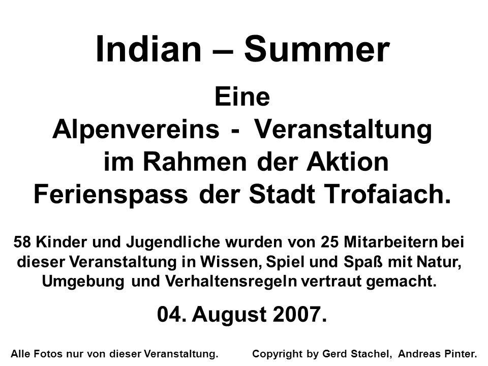 Indian – Summer Eine Alpenvereins - Veranstaltung im Rahmen der Aktion Ferienspass der Stadt Trofaiach.