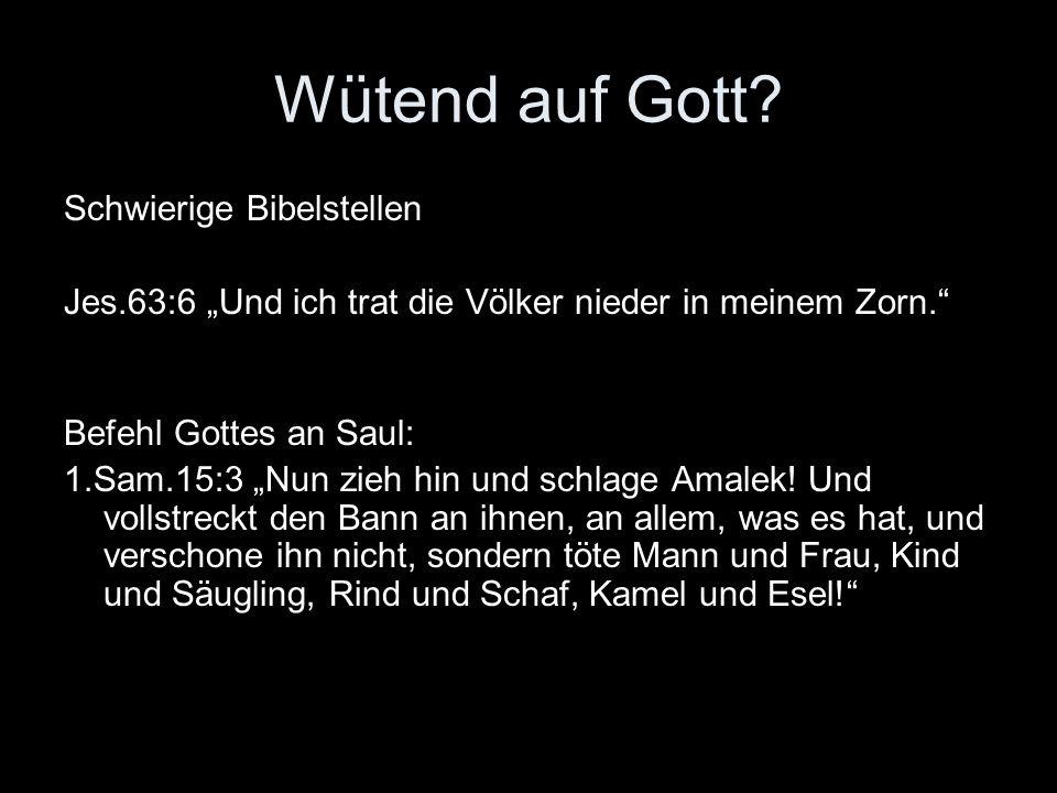 2.Erklärungsversuche Gott hat auch das Böse geschaffen.