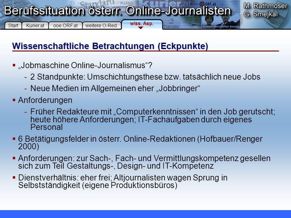 Wissenschaftliche Betrachtungen (Eckpunkte) Jobmaschine Online-Journalismus.