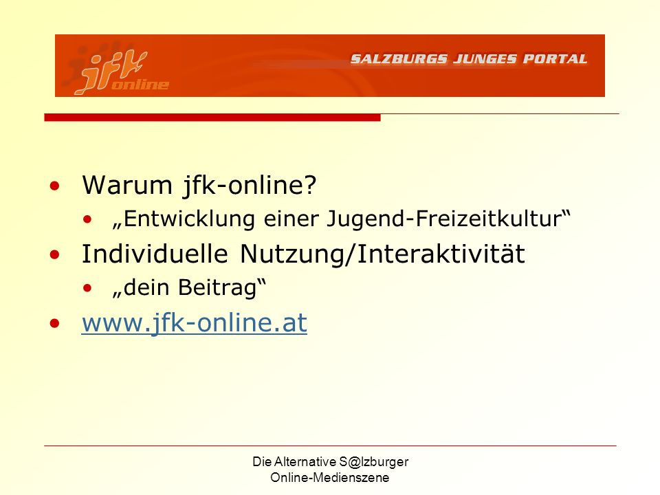 Die Alternative S@lzburger Online-Medienszene Warum jfk-online.